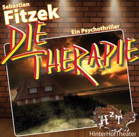 """Bild: H²T – Sebastian Fitzek """"Die Therapie"""" - Ein Psychothriller aus den Abgründen der menschlichen Seele"""
