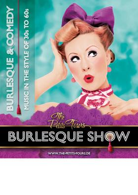 Bild: The Petits Fours - Burlesque Show - Ein Abend im Zeichen der Weiblichkeit!