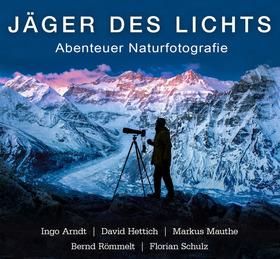 Bild: Jäger des Lichts - Abenteuer Naturfotografie