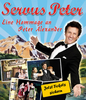 Bild: Servus Peter - Eine Hommage an Peter Alexander