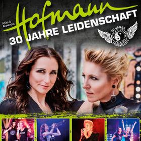 Anita & Alexandra Hofmann - 30 Jahre Leidenschaft