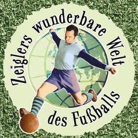 Bild: Zeiglers wunderbare Welt des Fußballs - LIVE