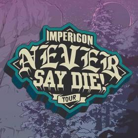 Bild: Impericon Never Say Die! - Tour 2018