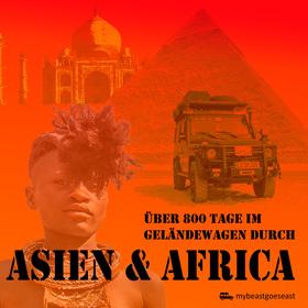 Bild: Momente einer Weltreise - über 800 Tage im Geländewagen durch Asien und Afrika
