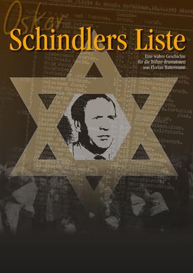 Oskar Schindlers Liste - Welt-Uraufführung nach einer wahren Geschichte