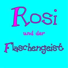 Bild: Rosi und der Flaschengeist