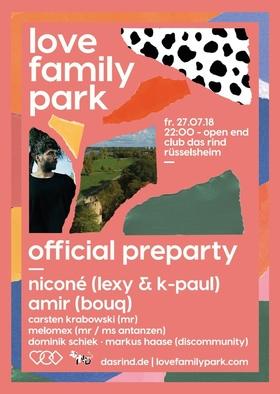 Love Family Park / Official Pre-Party mit Niconé