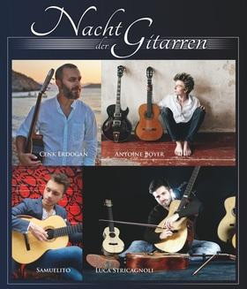 NACHT DER GITARREN - mit Luca Stricagnoli (IT), Antoine Boyer (FR), Cenk Erdogan (TR) & Samuelito (CH)