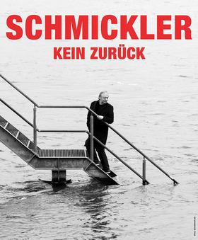 Bild: Wilfried Schmickler - Kein Zurück