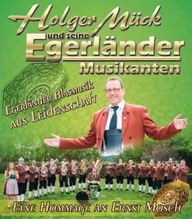Holger Mück & seine - EGERLÄNDER MUSIKANTEN