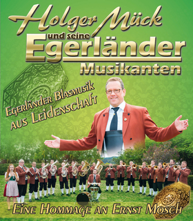 Bild: Holger Mück & seine - EGERLÄNDER MUSIKANTEN