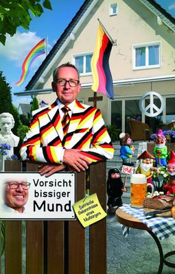 Bild: Ferdinand Linzenich - Vorsicht bissiger Mund – Satirische Bekenntnisse eines Mutbürgers!