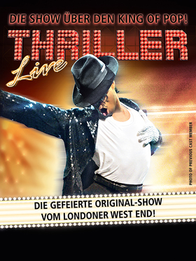 Thriller Live - Die Show über den King of Pop!