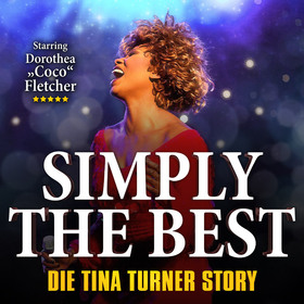 Bild: Simply The Best - Die Tina Turner Story