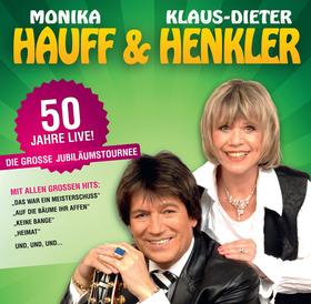 Bild: Monika Hauff & Klaus-Dieter Henkler    Jubiläumstournee