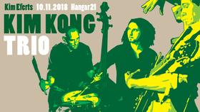 Kim Efert's KIM KONG Trio - Kim Eferts KIM KONG TRIO