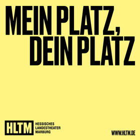 Bild: Mein Platz, Dein Platz - Hessisches Landestheater Marburg