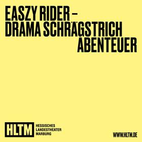 Bild: Easy Rider - Hessisches Landestheater Marburg