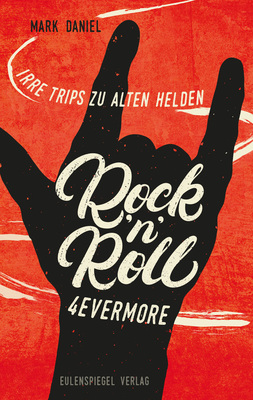 Bild: Mark Daniel und Tino Standhaft - Rock'n'Roll 4evermore