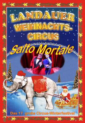 Bild: Landauer Weihnachtscircus 2018/19 - Großer Familien-Nachmittag zu Sonderpreisen!