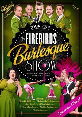 Bild: The Firebirds Burlesque Show - AN EVENING WITH COOL GUYS AND HOT GIRLS