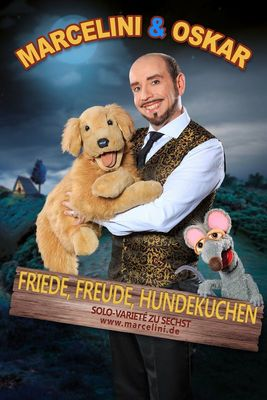 Bild: Marcelini & Oskar - Friede, Freude, Hundekuchen - Solovarieté zu sechst