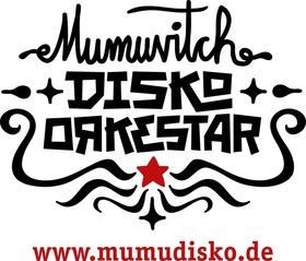 Bild: 10 Jahre Mumuvitch Disko Orkestar