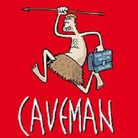 """CAVEMAN - """"Du sammeln, ich jagen!"""""""