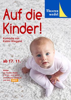 Bild: Auf die Kinder! - Theater Wedel
