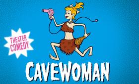 Bild: CAVEWOMAN - Theater Comedy mit Heike Feist