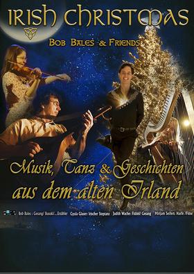 Bild: IRISH CHRISTMAS - Bob Bales & friends - Irish Folk - Musik, Geschichten und Tanz aus dem alten Irland