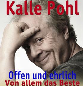Bild: Kalle Pohl - Offen und ehrlich - VON ALLEM DAS BESTE