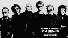 Bild: HERMAN BROOD´S WILD ROMANCE FEAT. DANY LADEMACHER & DAVID HOLLESTELLE