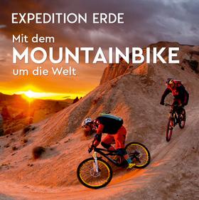 Bild: EXPEDITION ERDE: Mit dem Mountainbike um die Welt