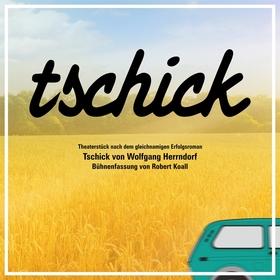 TSCHICK - von Wolfgang Herrndorf