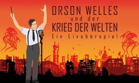 Bild: Orson Welles und der Krieg der Welten - Live-Hörspiel mit den Stimmen bekannter Hollywood-Stars