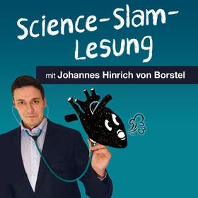 Bild: Johannes Hinrich von Borstel - Herzrasen kann man nicht mähen - Science-Slam und Lesung