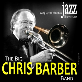 Bild: The Big Chris Barber Band - JAZZ GALA 2019 - 70-jähriges Bühnenjubiläum der Jazzlegende!