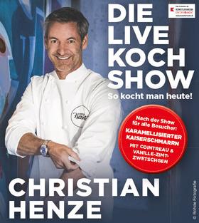 Bild: Christian Henze – SO KOCHT MAN HEUTE - Die Live Kochshow 2019
