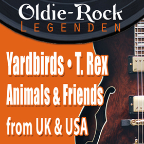 Bild: Yardbirds & Animals and Friends & T. Rex