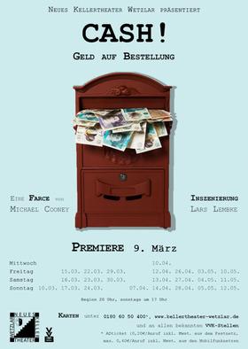 Bild: Cash! Geld auf Bestellung - Neues Kellertheater Wetzlar
