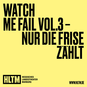 Bild: Watch me Fail Vol.3 - Nur die Frise zählt - von und mit der Botschafter*in für  Kollaboration und Unsinniges  Romy Lehmann