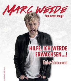 Bild: Marc Weide - Hilfe, ich werde erwachsen!