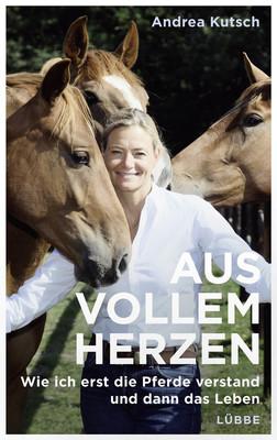 Bild: Pferdeflüsterin: Andrea Kutsch - Aus vollem Herzen