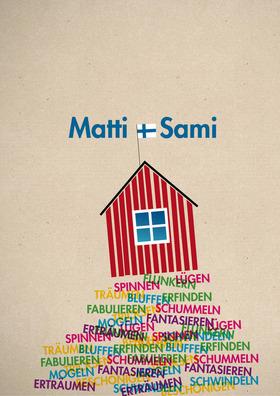 Bild: Matti und Sami und die drei größten Fehler des Universums - Theater Pfütze