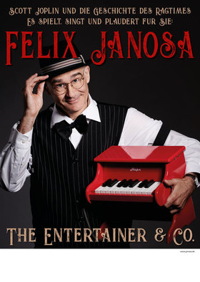 "Felix Janosa ""The Entertainer & Co."" - Ein beswingter, virtuoser Abend am Klavier und warmem Buffet"
