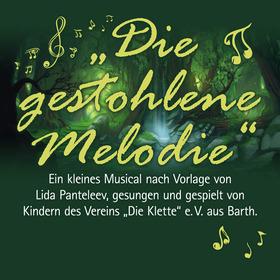 Bild: Die gestohlene Melodie - Die Klette e.V.