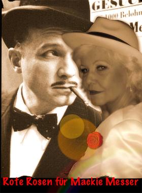 Bild: Rote Rosen für Mackie Messer - Ein krimineller Chansonabend mit Dorit Gäbler
