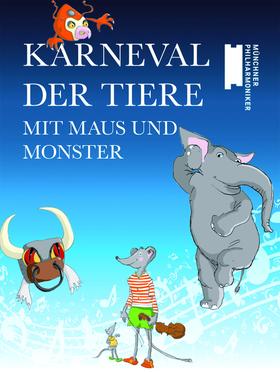 Bild: Karneval der Tiere mit Maus und Monster - Konzert für Kinder