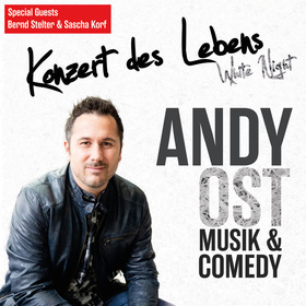 Andy Ost & Band - Konzert des Lebens – White Night
